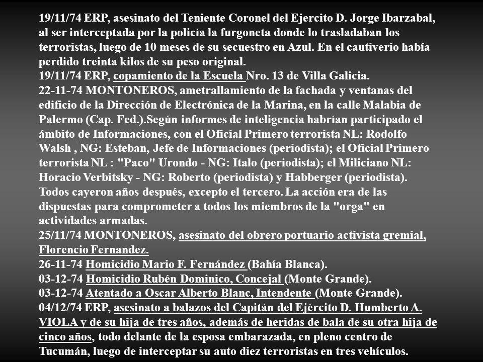 19/11/74 ERP, asesinato del Teniente Coronel del Ejercito D