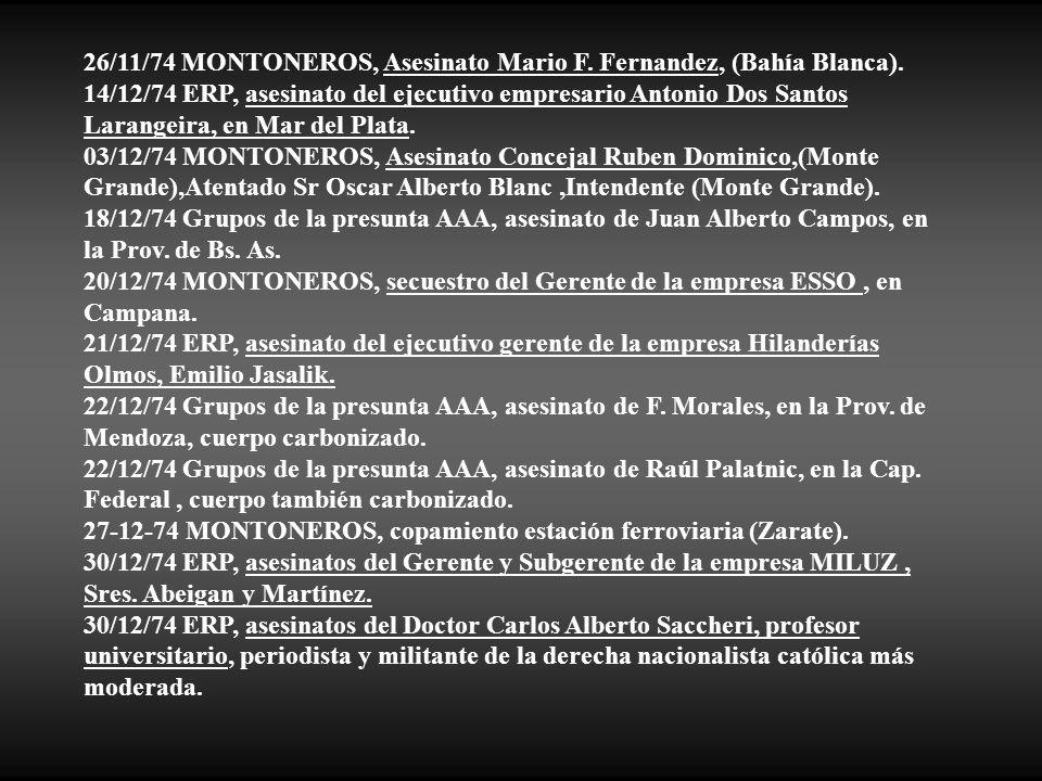 26/11/74 MONTONEROS, Asesinato Mario F. Fernandez, (Bahía Blanca).