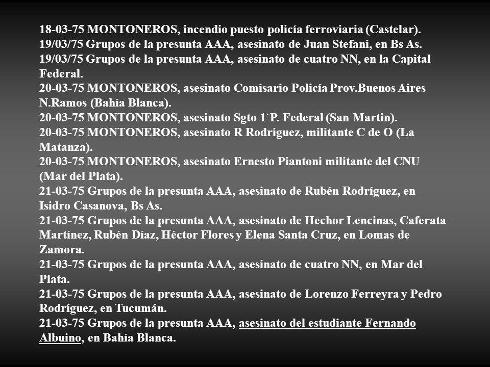 18-03-75 MONTONEROS, incendio puesto policía ferroviaria (Castelar).