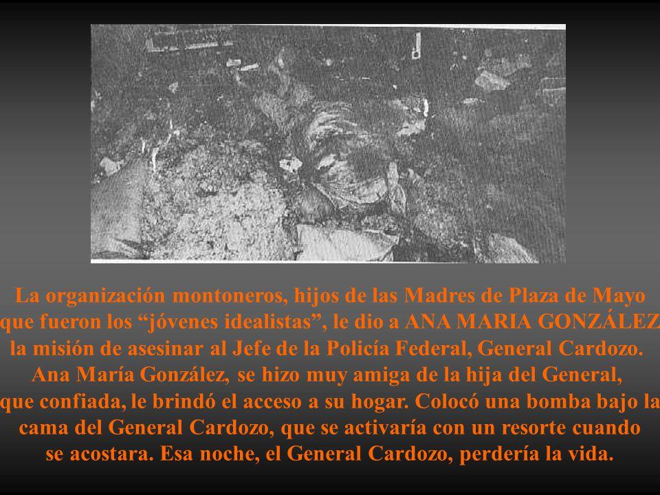 La organización montoneros, hijos de las Madres de Plaza de Mayo