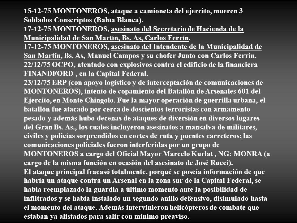 15-12-75 MONTONEROS, ataque a camioneta del ejercito, mueren 3 Soldados Conscriptos (Bahía Blanca).
