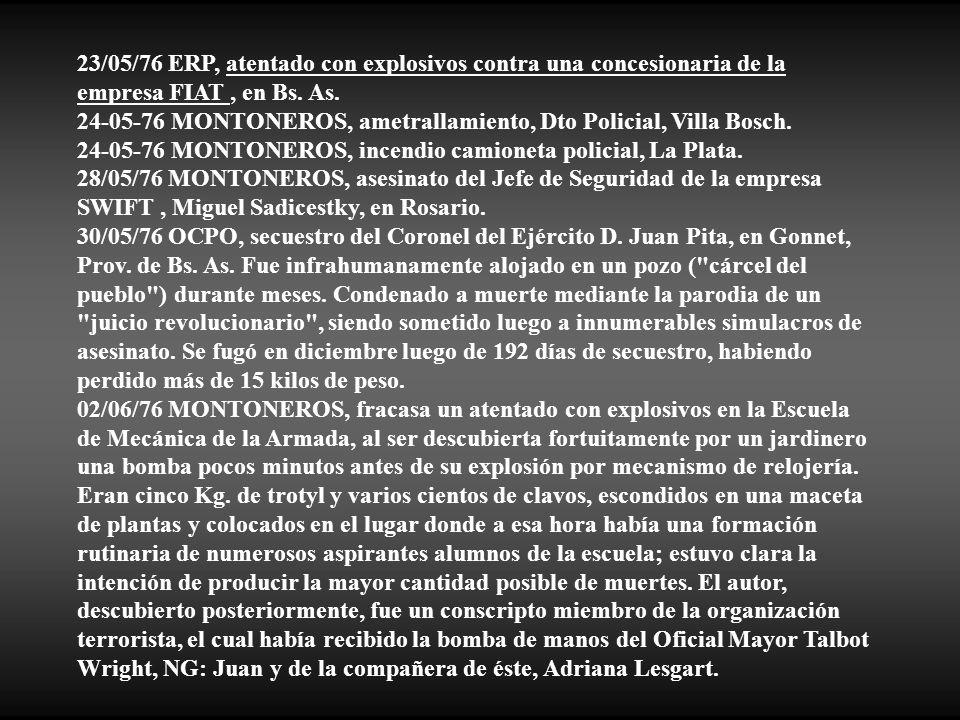 23/05/76 ERP, atentado con explosivos contra una concesionaria de la empresa FIAT , en Bs. As.