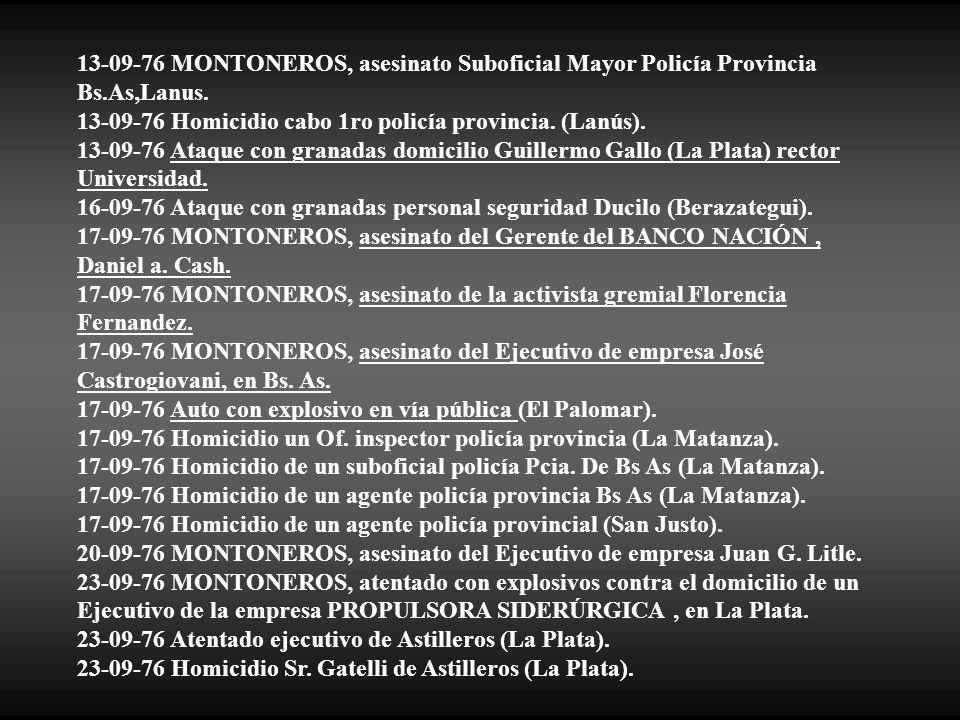 13-09-76 MONTONEROS, asesinato Suboficial Mayor Policía Provincia Bs
