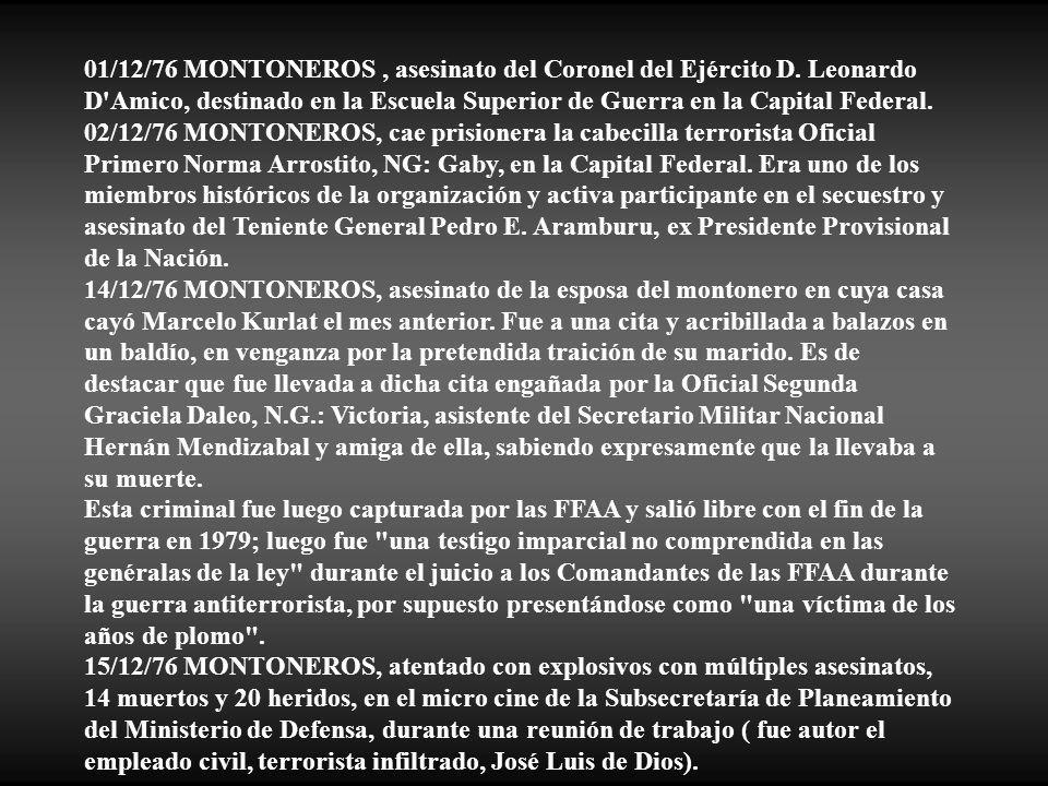 01/12/76 MONTONEROS , asesinato del Coronel del Ejército D