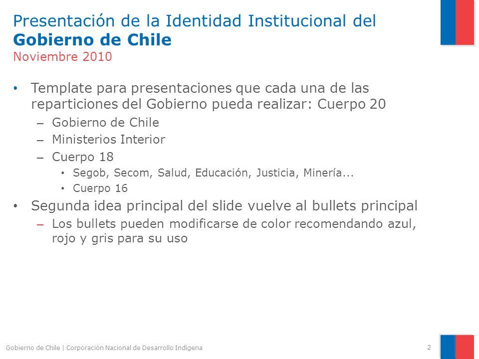 Presentación de la Identidad Institucional del Gobierno de Chile Noviembre 2010