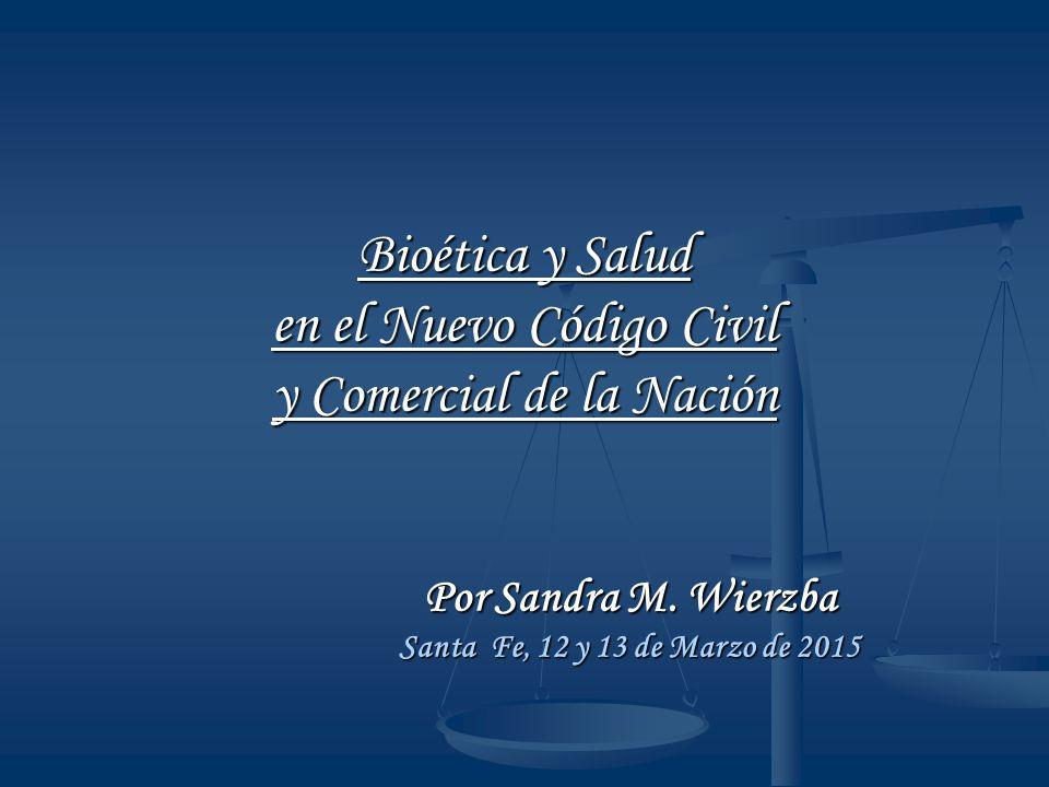 Bioética y Salud en el Nuevo Código Civil y Comercial de la Nación