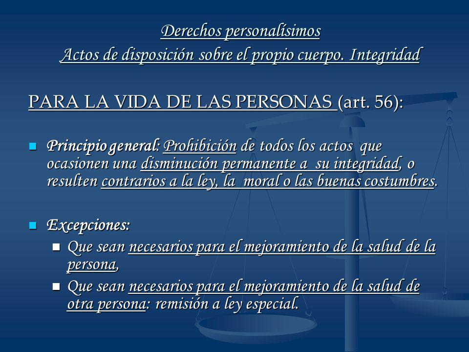PARA LA VIDA DE LAS PERSONAS (art. 56):