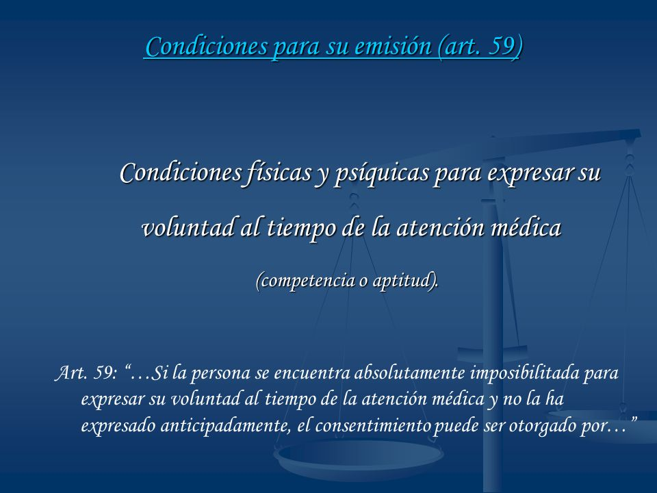 Condiciones para su emisión (art. 59)