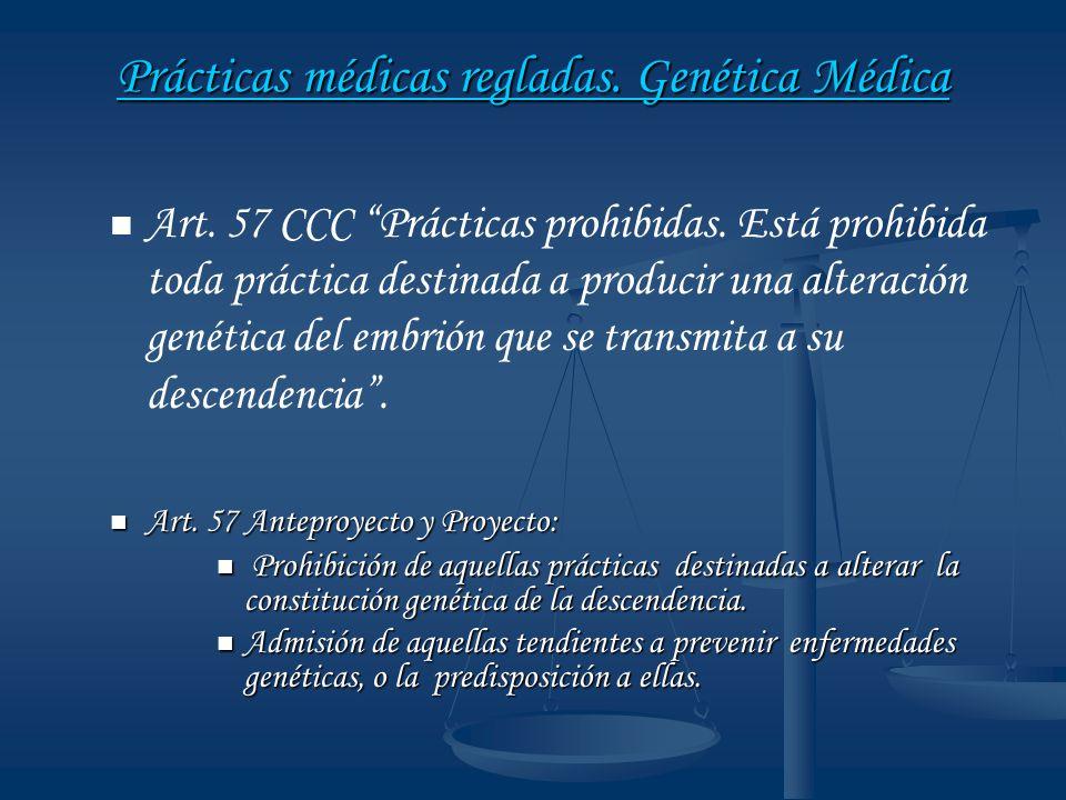 Prácticas médicas regladas. Genética Médica