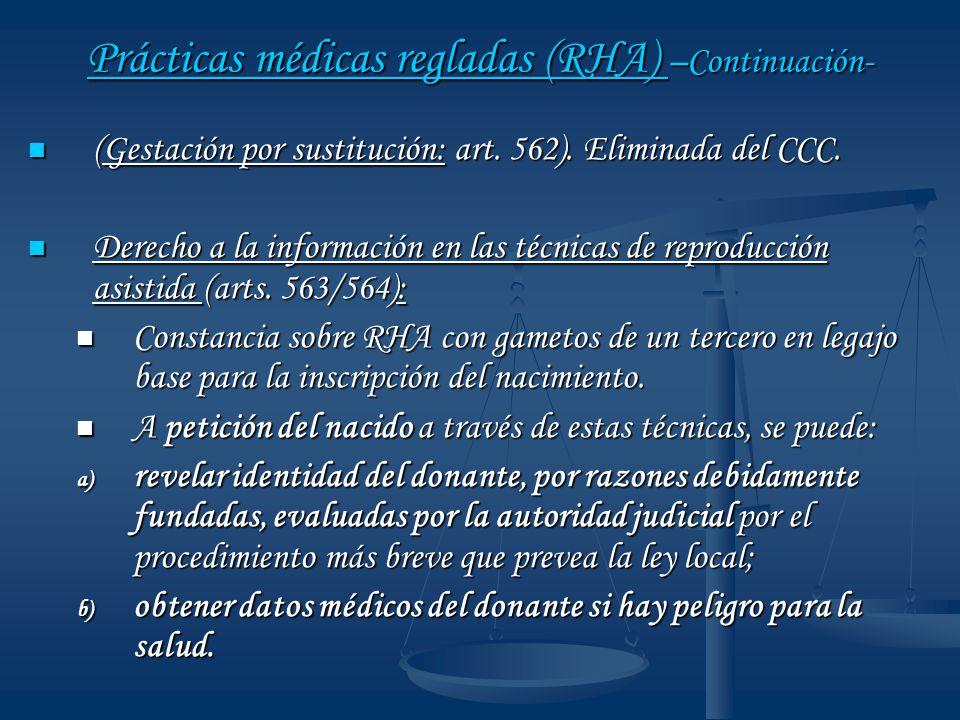 Prácticas médicas regladas (RHA) –Continuación-