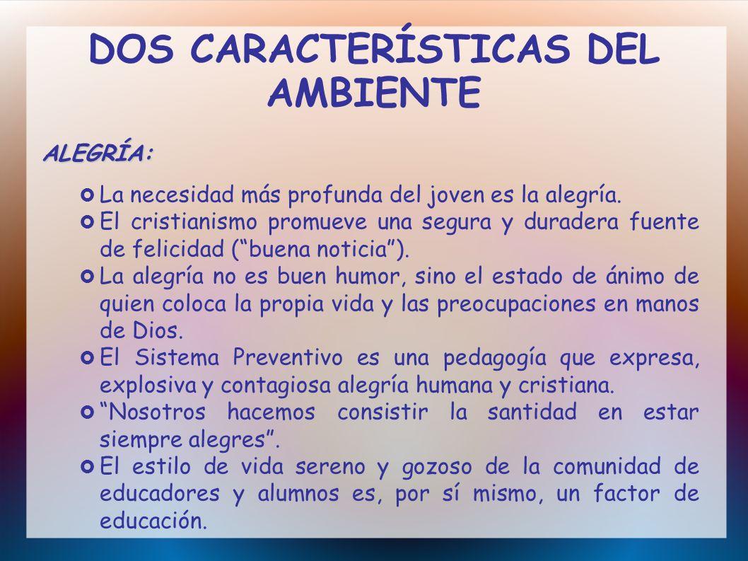 DOS CARACTERÍSTICAS DEL AMBIENTE