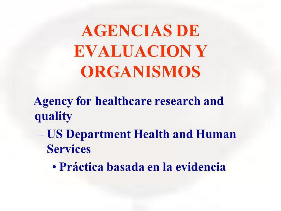 AGENCIAS DE EVALUACION Y ORGANISMOS