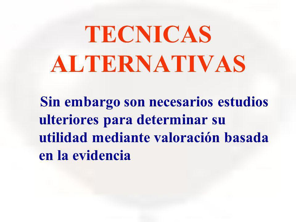 TECNICAS ALTERNATIVAS