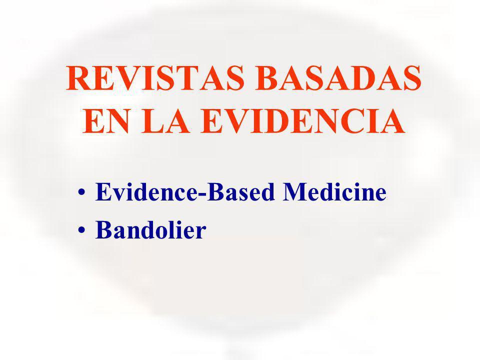 REVISTAS BASADAS EN LA EVIDENCIA