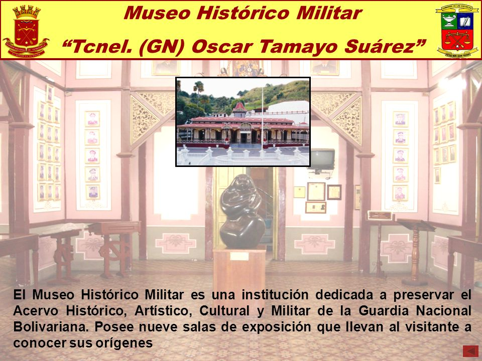 Museo Histórico Militar Tcnel. (GN) Oscar Tamayo Suárez