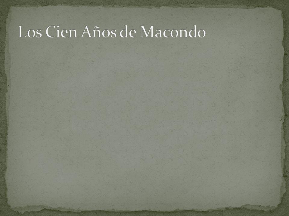Los Cien Años de Macondo