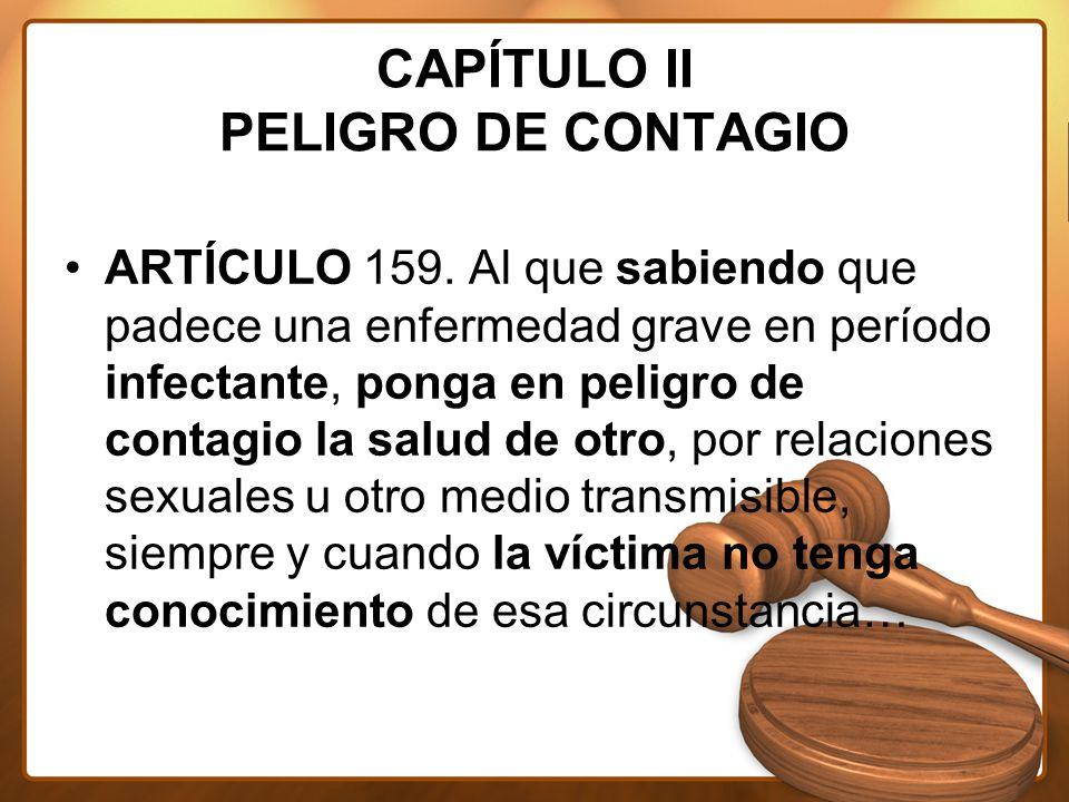 CAPÍTULO II PELIGRO DE CONTAGIO