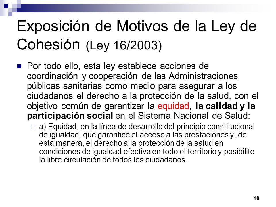 Exposición de Motivos de la Ley de Cohesión (Ley 16/2003)