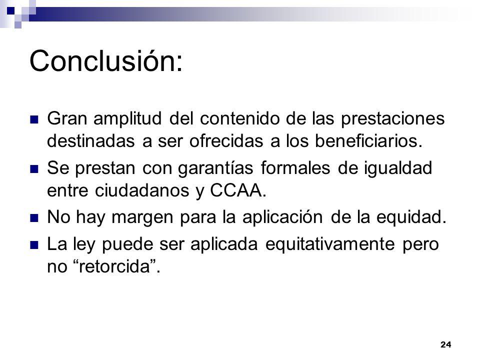 Conclusión: Gran amplitud del contenido de las prestaciones destinadas a ser ofrecidas a los beneficiarios.