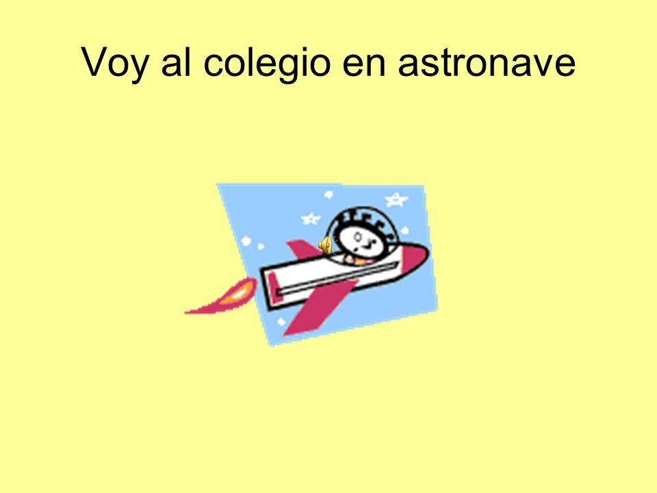 Voy al colegio en astronave