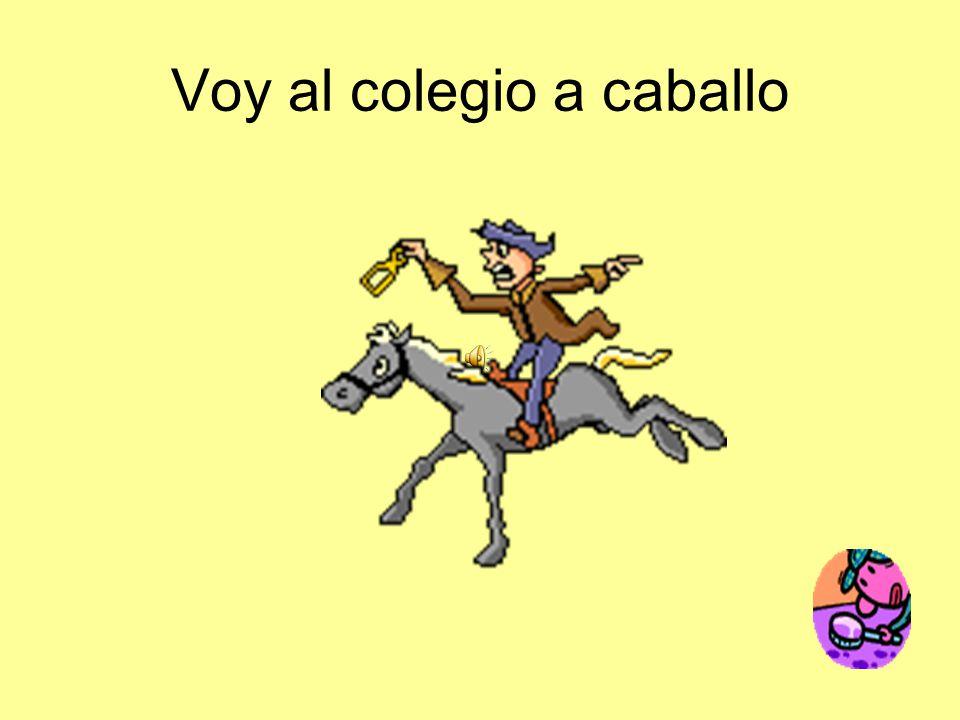 Voy al colegio a caballo