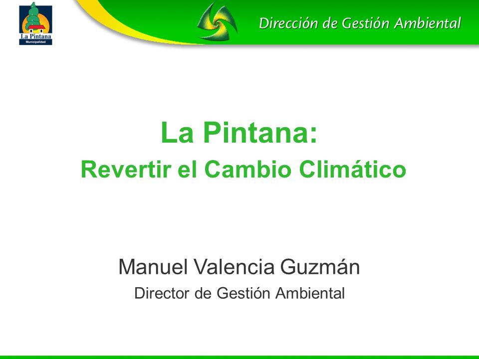 La Pintana: Revertir el Cambio Climático