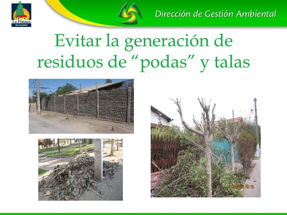 Evitar la generación de residuos de podas y talas