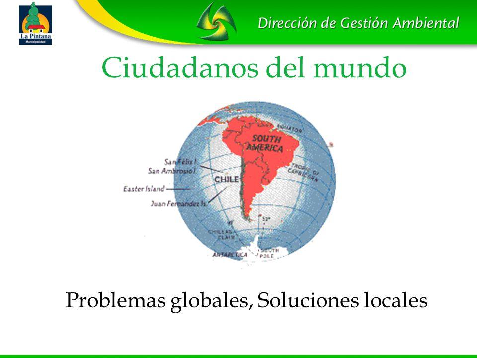 Problemas globales, Soluciones locales