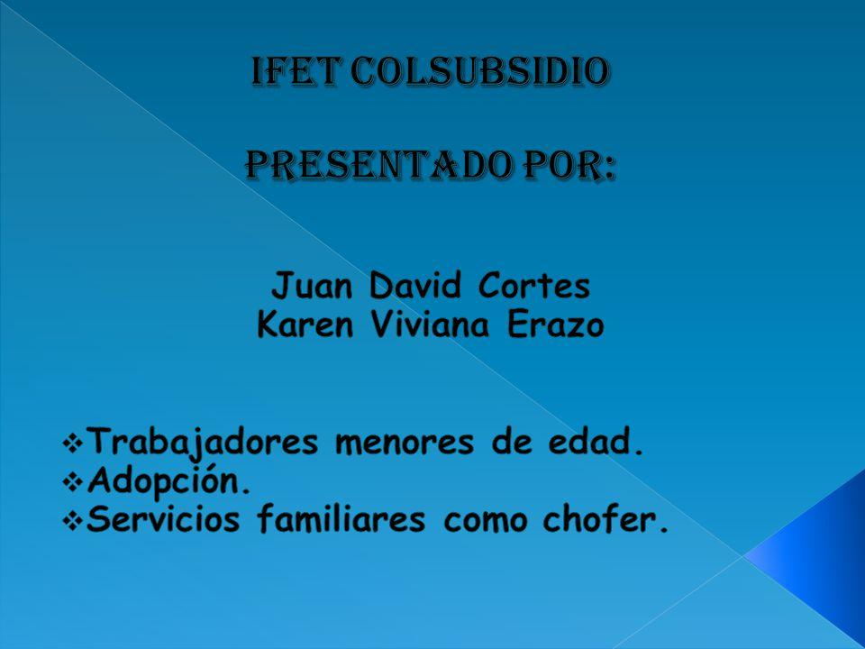 IFET COLSUBSIDIO PRESENTADO POR:
