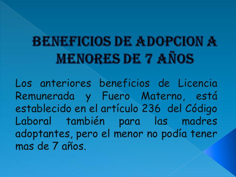 BENEFICIOS DE ADOPCION A MenoRES DE 7 AÑOS