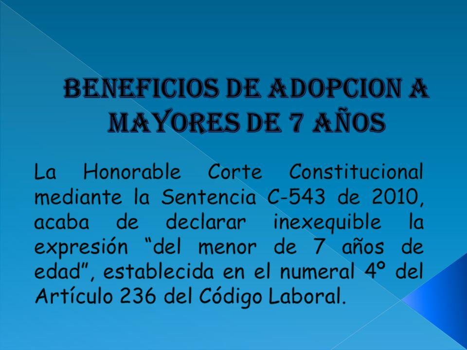 BENEFICIOS DE ADOPCION A MAYORES DE 7 AÑOS