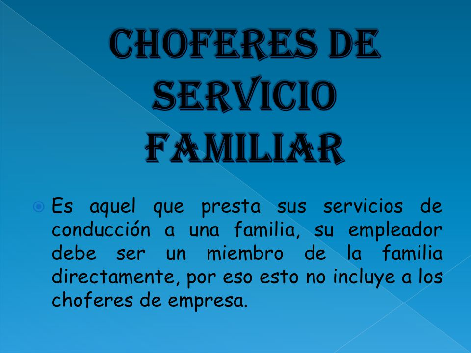 Choferes de servicio familiar