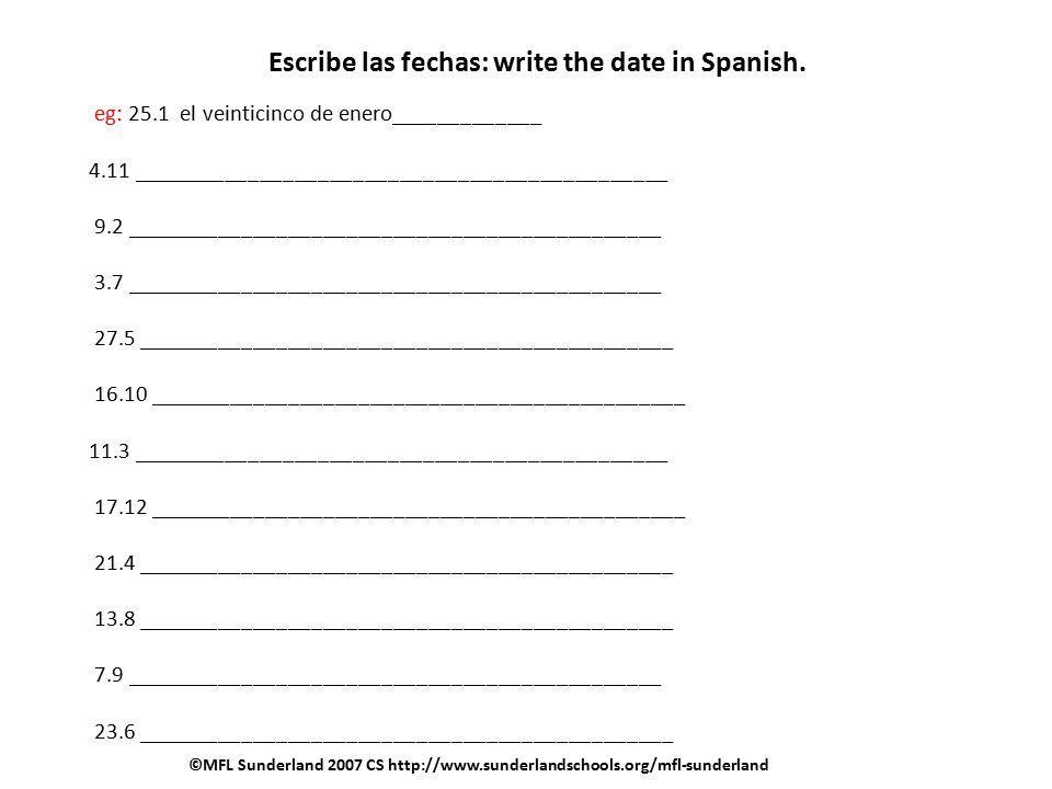 Escribe las fechas: write the date in Spanish.