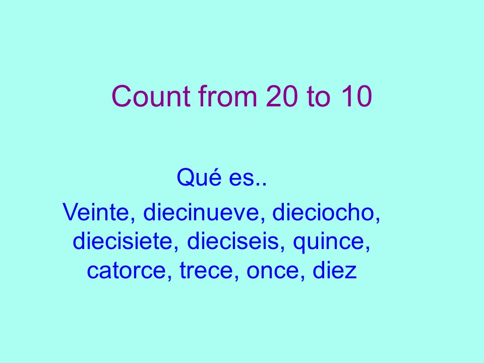 Count from 20 to 10 Qué es..