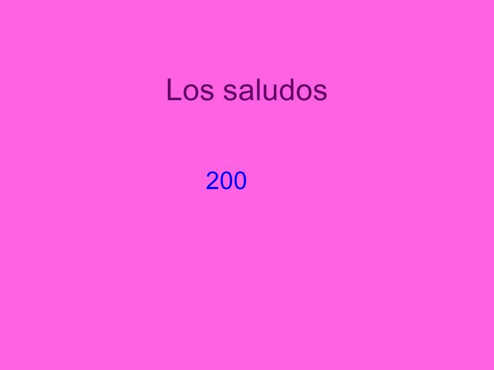Los saludos 200