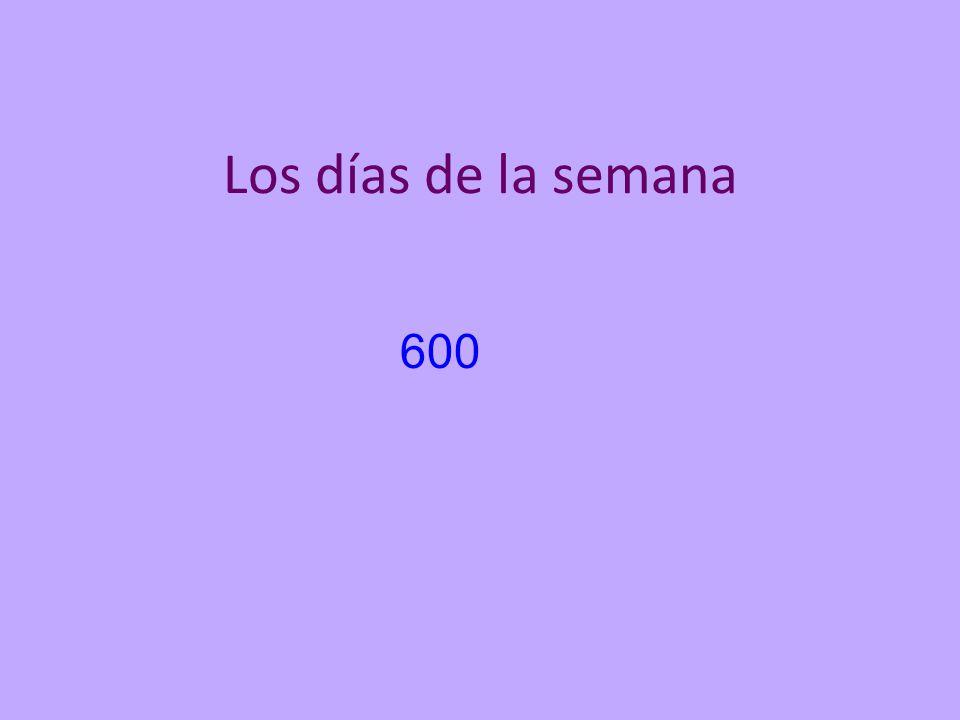 Los días de la semana 600