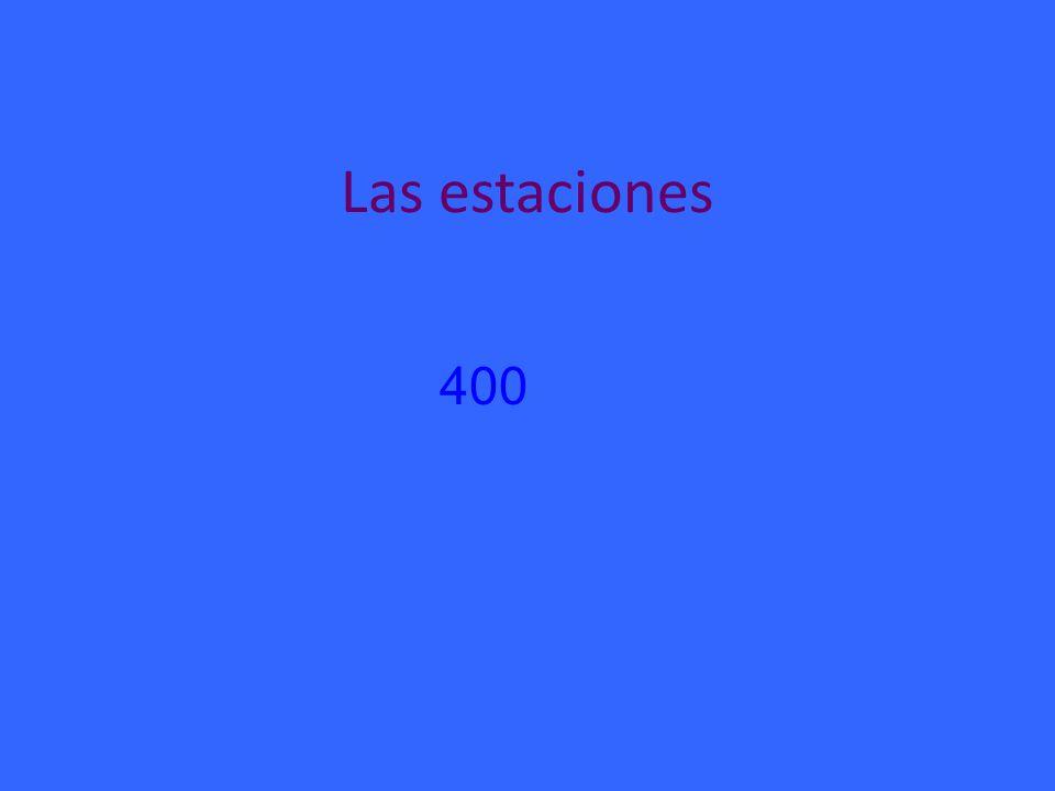 Las estaciones 400