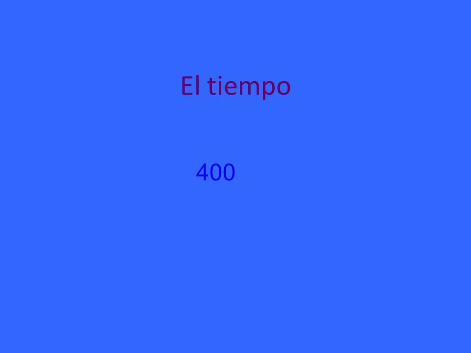 El tiempo 400