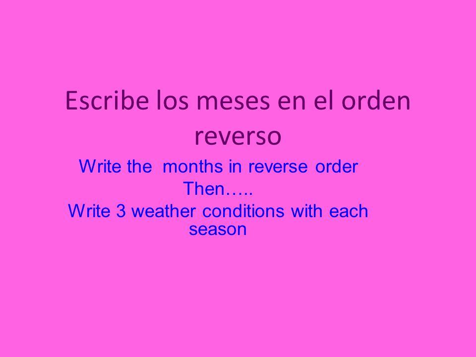 Escribe los meses en el orden reverso