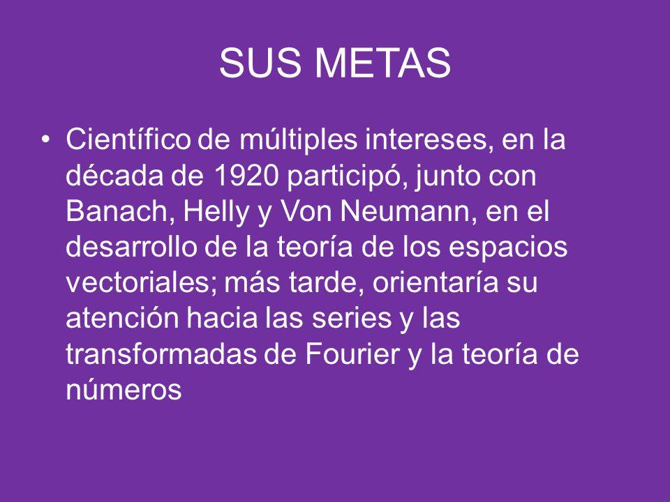 SUS METAS
