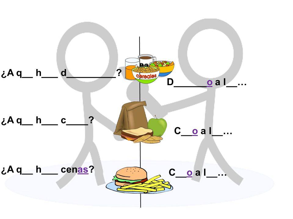 ¿A q__ h___ d_________ D______o a l__… ¿A q__ h___ c____ C__o a l__…