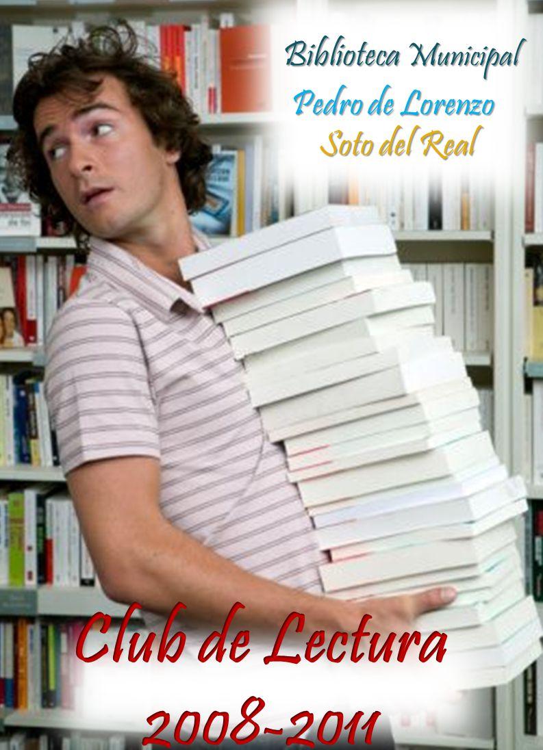 Club de Lectura 2008-2011 Biblioteca Municipal Pedro de Lorenzo
