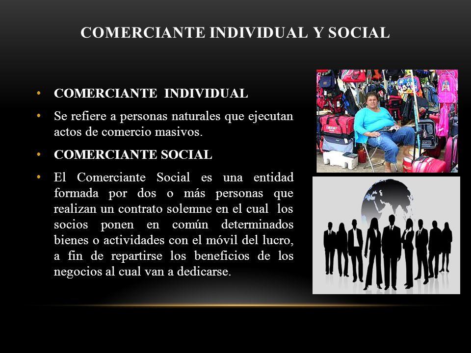 COMERCIANTE INDIVIDUAL Y SOCIAL