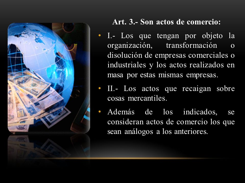 Art. 3.- Son actos de comercio: