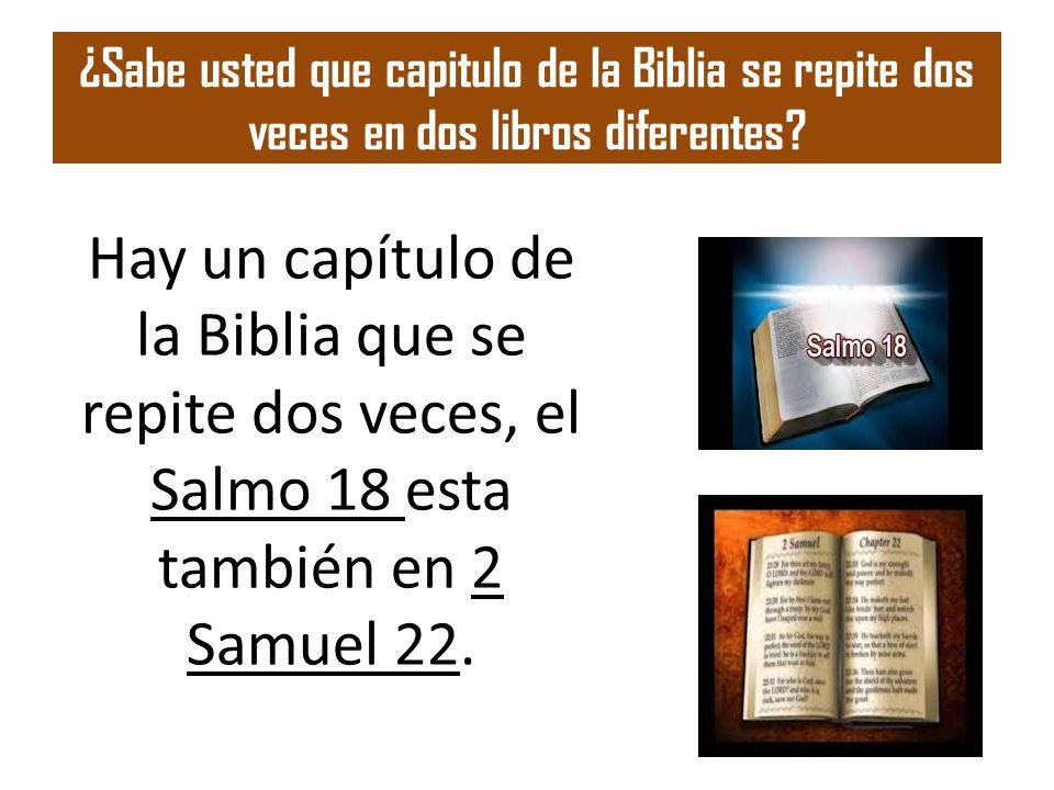 ¿Sabe usted que capitulo de la Biblia se repite dos veces en dos libros diferentes