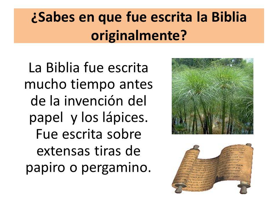 ¿Sabes en que fue escrita la Biblia originalmente