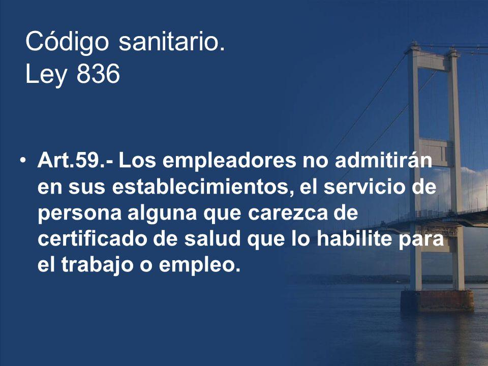 Código sanitario. Ley 836