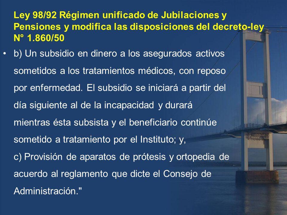 Ley 98/92 Régimen unificado de Jubilaciones y Pensiones y modifica las disposiciones del decreto-ley N° 1.860/50