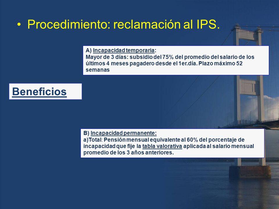 Procedimiento: reclamación al IPS.