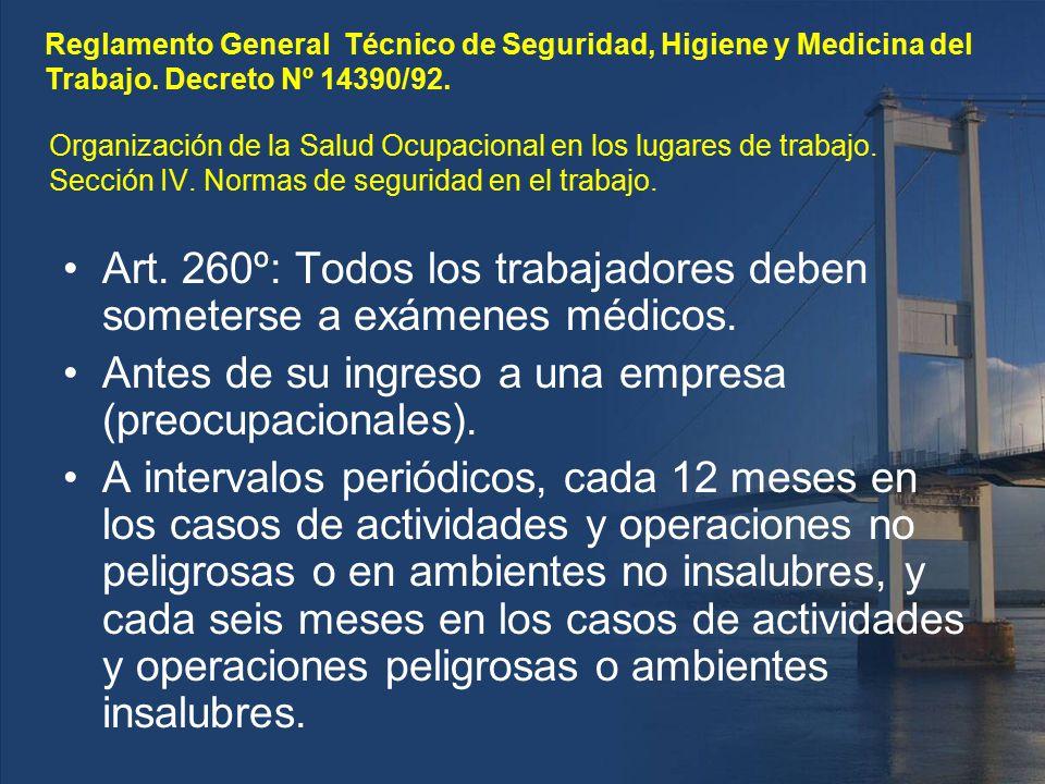 Art. 260º: Todos los trabajadores deben someterse a exámenes médicos.